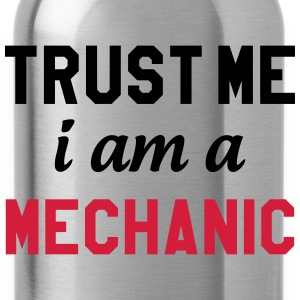 Trust me I am a Mechanic Magliette - Borraccia