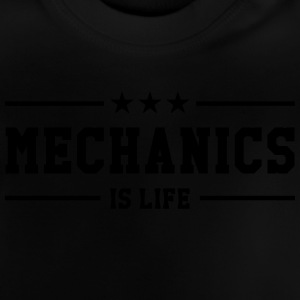 Mechanics is life Shirts - Baby T-shirt