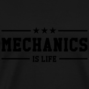 Mechanics is life Pullover & Hoodies - Männer Premium T-Shirt