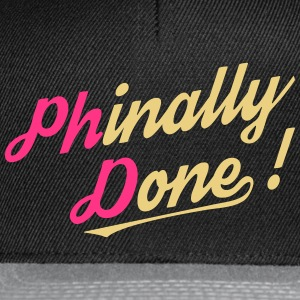 Phinally Done! - Snapback Cap