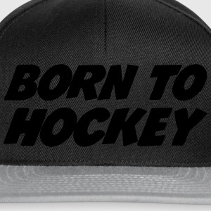 Born to Hockey Pullover & Hoodies - Snapback Cap
