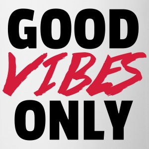Good Vibes Only  T-Shirts - Tasse