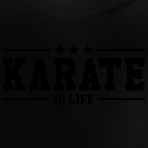 Karate is life T-shirts - Baby-T-shirt