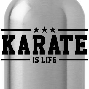 Karate is life Camisetas - Cantimplora