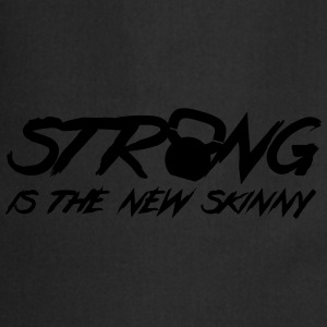 Strong Is The New Skinny T-Shirts - Cooking Apron