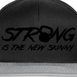 Strong Is The New Skinny Tee shirts - Casquette snapback