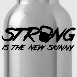 Strong Is The New Skinny T-Shirts - Water Bottle