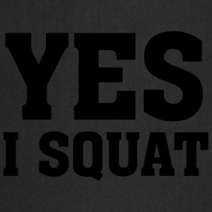 Yes I Squat T-Shirts - Cooking Apron