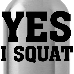 Yes I Squat T-Shirts - Water Bottle