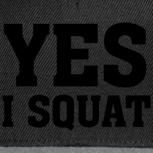 Yes I Squat T-Shirts - Snapback Cap