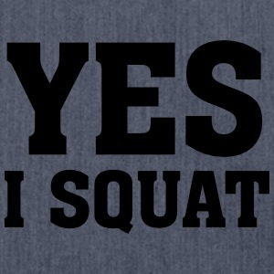 Yes I Squat T-Shirts - Schultertasche aus Recycling-Material