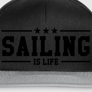 Sailing is life T-skjorter - Snapback-caps
