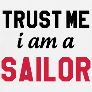 Trust me I am a Sailor Kopper & flasker - Premium T-skjorte for menn