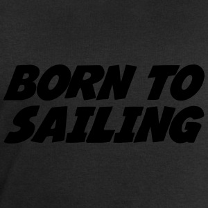 Born to Sailing Shirts - Men's Sweatshirt by Stanley & Stella
