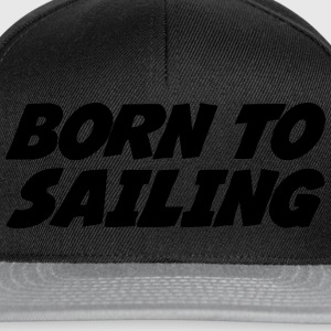 Born to Sailing Skjorter - Snapback-caps