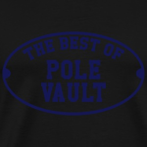 The Best of Pole Vault Hoodies - Men's Premium T-Shirt