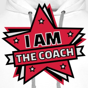 I AM THE COACH Tee shirts - Sweat-shirt à capuche Premium pour hommes