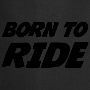Born to Ride Tee shirts - Tablier de cuisine