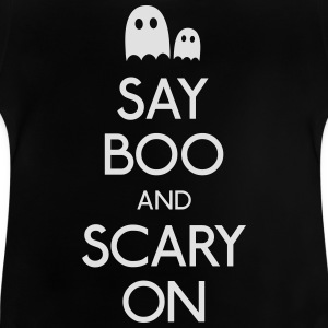say boo and scary on zeggen boo en eng op Shirts - Baby T-shirt