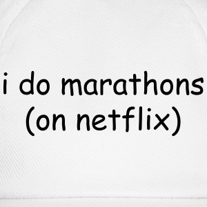 I do marathons (on Netflix) T-Shirts - Baseball Cap