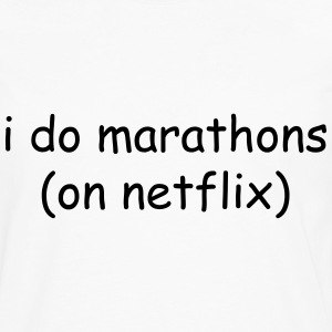 I do marathons (on Netflix) Tee shirts - T-shirt manches longues Premium Homme
