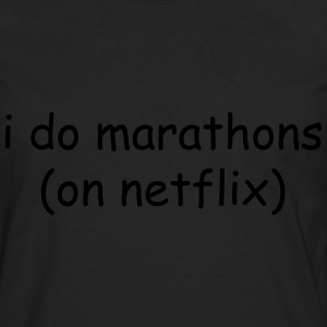I do marathons (on Netflix) T-shirts - Herre premium T-shirt med lange ærmer