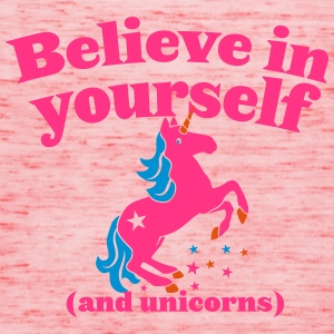 Believe in yourself (and UNICORNS) plain Bags & Backpacks - Women's Tank Top by Bella
