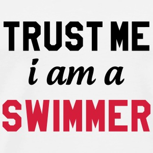 Trust me i am a Swimmer Hoodies - Men's Premium T-Shirt