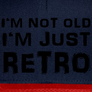 I'm not old - I'm just retro Camisetas - Gorra Snapback