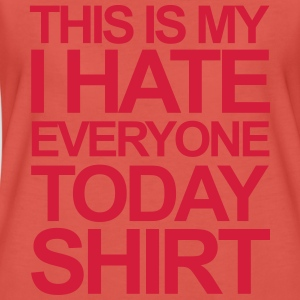Hate Everyone Tops - Women's Premium T-Shirt