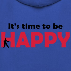 It's time to be happy Man 2 T-Shirts - Kids' Premium Hoodie