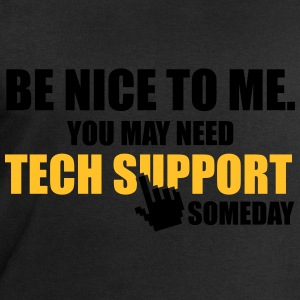 Be nice to me. You may need Tech Support someday T-shirts - Herresweatshirt fra Stanley og Stella