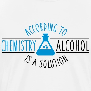 According to chemistry, Alcohol is a solution Maglie a manica lunga - Maglietta Premium da uomo