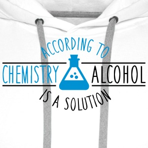 According to chemistry, Alcohol is a solution Sacs et sacs à dos - Sweat-shirt à capuche Premium pour hommes