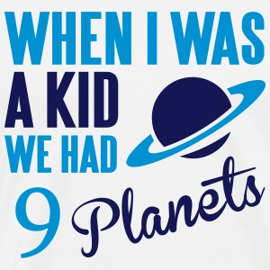 When I was a kid, we had 9 Planets Débardeurs - T-shirt Premium Homme