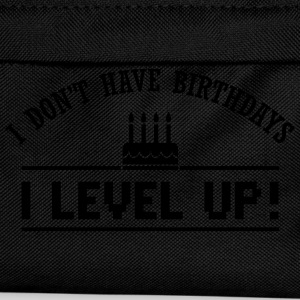I don't have birthdays. I level up! Hoodies & Sweatshirts - Kids' Backpack