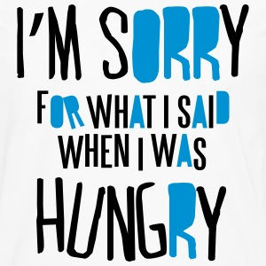 I'm sorry for what I said when I was hungry T-skjorter - Premium langermet T-skjorte for menn