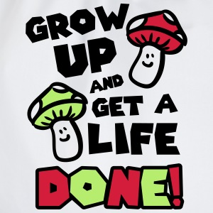 Grow up and get a life! T-shirts - Gymtas