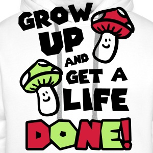 Grow up and get a life! Koszulki - Bluza męska Premium z kapturem