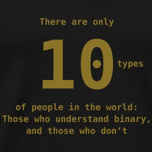 10 types of people Pullover & Hoodies - Männer Premium T-Shirt