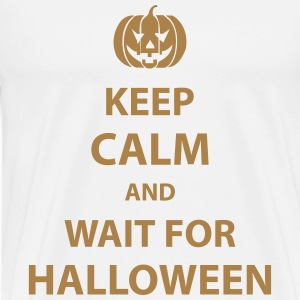 keep calm and wait for halloween Hoodies & Sweatshirts - Men's Premium T-Shirt