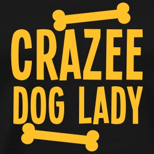 crazee (CRAZY) dog lady with doggy bones Hoodies & Sweatshirts - Men's Premium T-Shirt