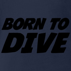 Born to dive Shirts - Organic Short-sleeved Baby Bodysuit