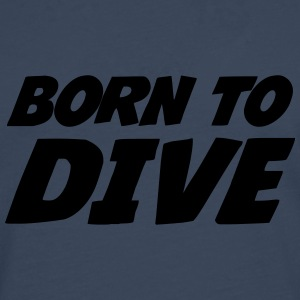 Born to dive Tee shirts - T-shirt manches longues Premium Homme