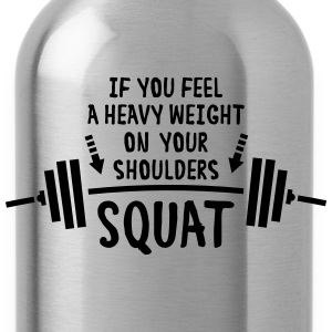 Squat!!! T-Shirts - Water Bottle
