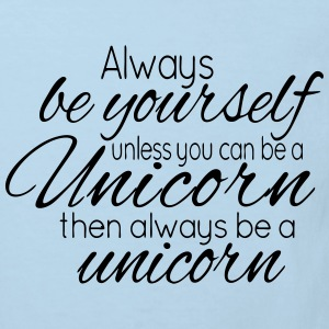 Always be a Unicorn T-shirts - Ekologisk T-shirt barn
