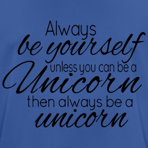 Always be a Unicorn Sacs et sacs à dos - T-shirt respirant Homme