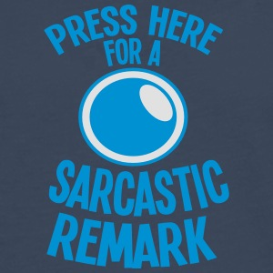 Press here for a SARCASTIC REMARK  Aprons - Men's Premium Longsleeve Shirt