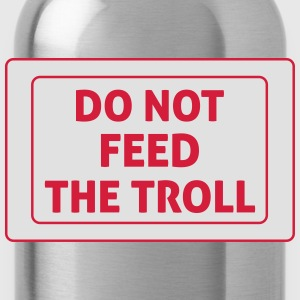 Do Not Feed The Troll T-shirts - Vattenflaska