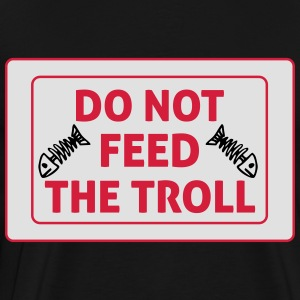 Do Not Feed The Troll Delantales - Camiseta premium hombre